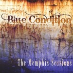 Blue Condition - The Memphis Sessions