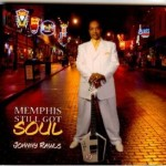 Johny Rawls - Memphis still got soul