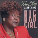 Kay Kay - Big Bad Girl